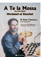 A te la Mossa (It's your Move), Dom Famularo/Joe Bergamini