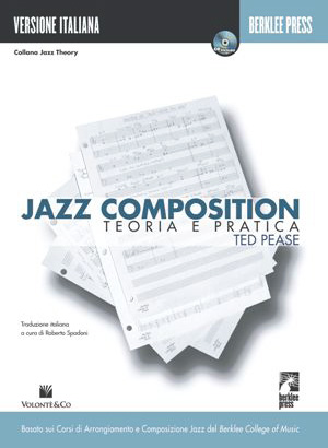 JAZZ COMPOSITION - TEORIA E PRATICA -Berklee Press - Versione it