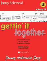 Aebersold Vol. 21 Gettin' it together -  ed. italiana
