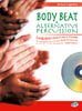 Andrea Cappellari - BODY BEAT E ALTERNATIVE PERCUSSIONS