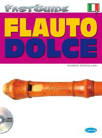 FAST GUIDE - FLAUTO DOLCE + CD