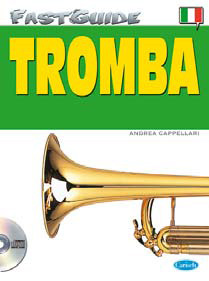 FAST GUIDE - TROMBA + CD