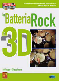 Francesco Alario - LA BATTERIA ROCK 3D + CD + DVD