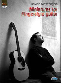 Davide Mastrangelo - MINIATURES FOR FINGERSTYLE GUITAR + CD
