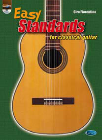 EASY STANDARDS FOR CLASSICAL GUITAR + CD